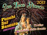 San Luca Branca 2017 - piromusicale - Padovano